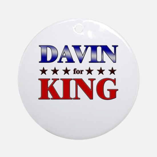 DAVIN for king Ornament (Round)