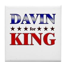 DAVIN for king Tile Coaster