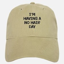 I'm No Hair Baseball Baseball Cap