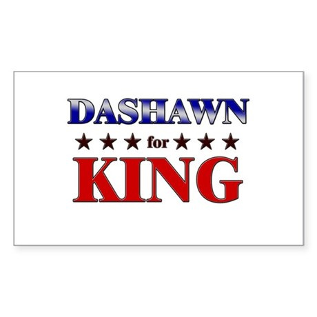 DASHAWN for king Rectangle Sticker