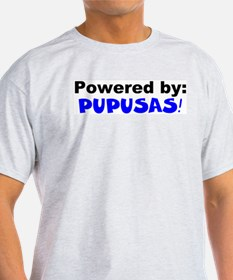 Powered by Pupusas T-Shirt