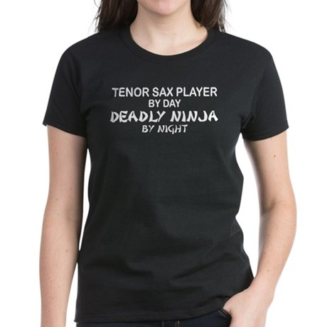 Tenor Sax Player Deadly Ninja Women's Dark T-Shirt