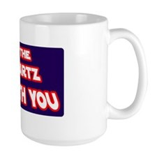 May The Schwartz Be With You Mug