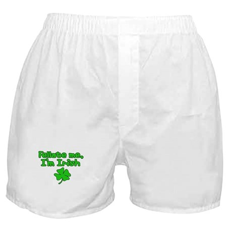 Fellate Me, Irish Boxer Shorts