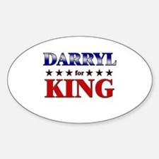 DARRYL for king Oval Decal