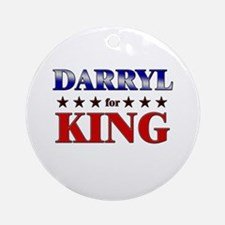 DARRYL for king Ornament (Round)