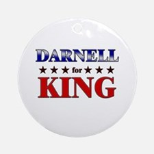 DARNELL for king Ornament (Round)