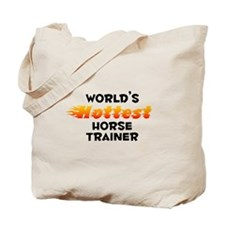 World's Hottest Horse.. (B) Tote Bag
