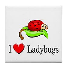 I Love Ladybugs Tile Coaster