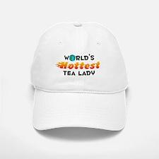 World's Hottest Tea l.. (C) Baseball Baseball Cap