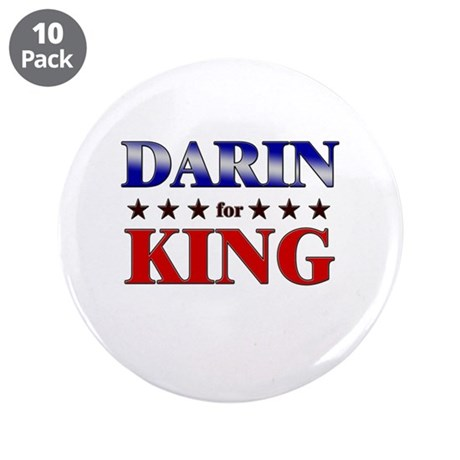 "DARIN for king 3.5"" Button (10 pack)"