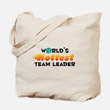 World's Hottest Team .. (C) Tote Bag