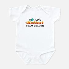 World's Hottest Team .. (C) Infant Bodysuit