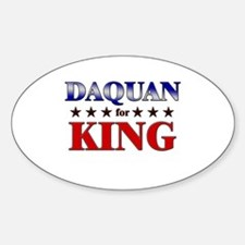 DAQUAN for king Oval Decal