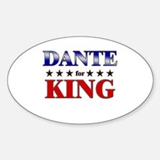 DANTE for king Oval Decal