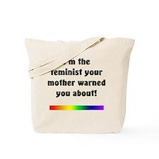 I'm The Feminist Tote Bag