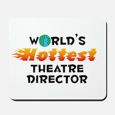 World's Hottest Theat.. (C) Mousepad
