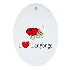 I Love Ladybugs Oval Ornament