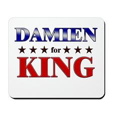 DAMIEN for king Mousepad