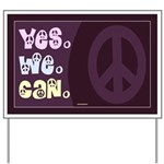 Yes We Can Peace Yard Sign