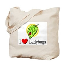 I Love Ladybugs Tote Bag