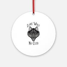 Grey Lone Wolf No Club Ornament (Round)