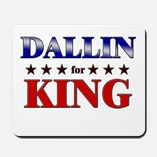DALLIN for king Mousepad