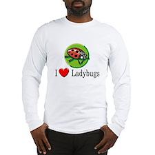 I Love Ladybugs Long Sleeve T-Shirt