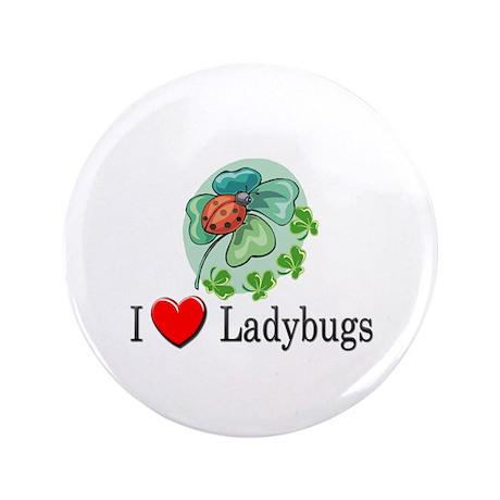 "I Love Ladybugs 3.5"" Button"