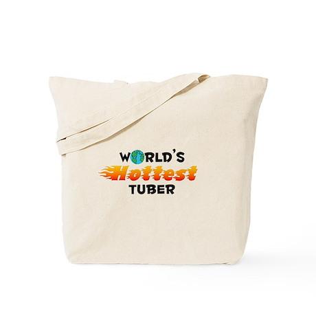 World's Hottest Tuber (C) Tote Bag