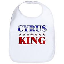 CYRUS for king Bib