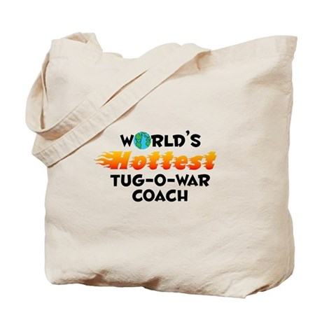 World's Hottest Tug-o.. (C) Tote Bag
