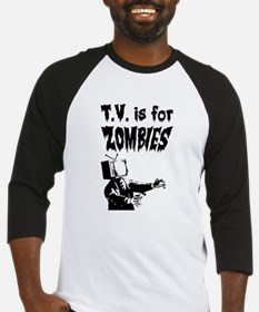TV is for ZOMBIES Baseball Jersey