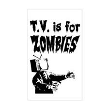 TV is for ZOMBIES Rectangle Decal