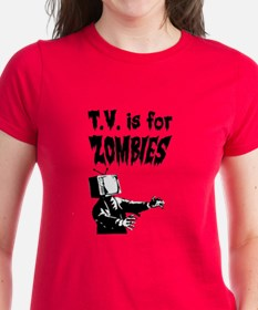 TV is for ZOMBIES Tee