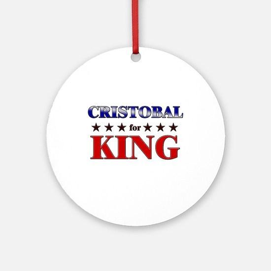 CRISTOBAL for king Ornament (Round)
