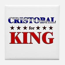 CRISTOBAL for king Tile Coaster
