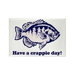 Have a Crappie Day! Rectangle Magnet