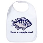 Have a Crappie Day! Bib