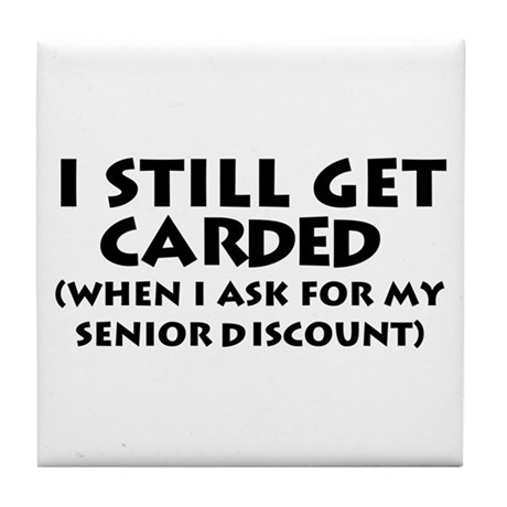 Humorous Senior Citizen Tile Coaster