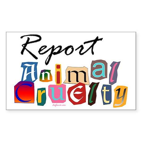 Report Animal Cruelty Rectangle Sticker
