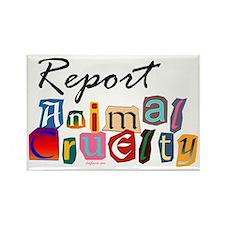 Report Animal Cruelty Rectangle Magnet