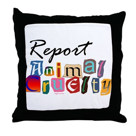 Down Pillows Animal Cruelty : Report Animal Cruelty Throw Pillow by doghause