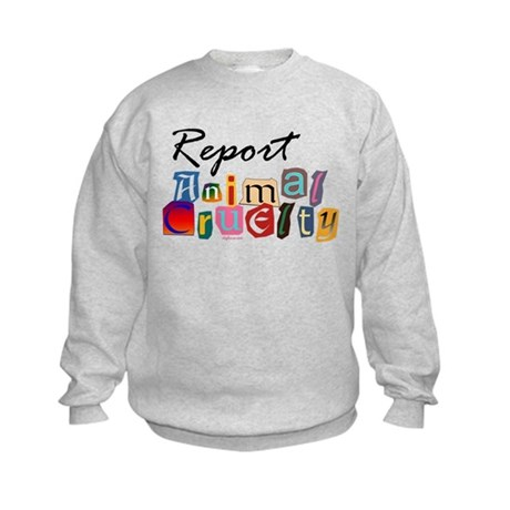 Report Animal Cruelty Kids Sweatshirt