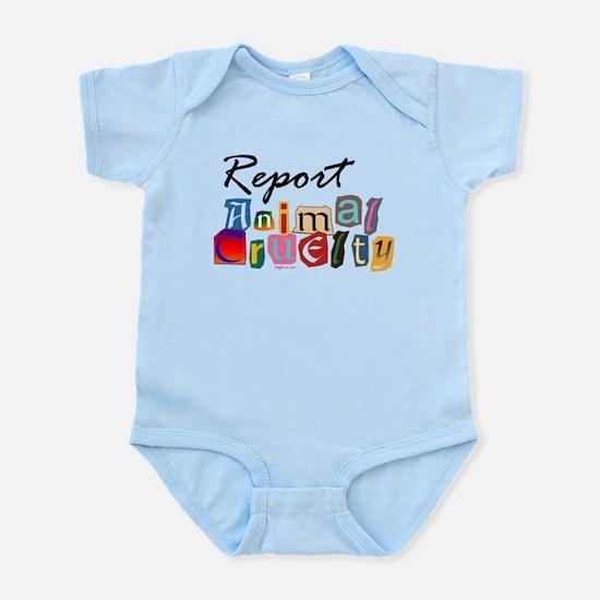 Report Animal Cruelty Infant Bodysuit