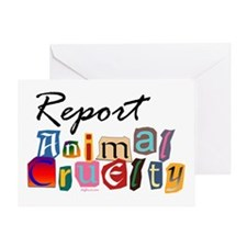 Report Animal Cruelty Greeting Card