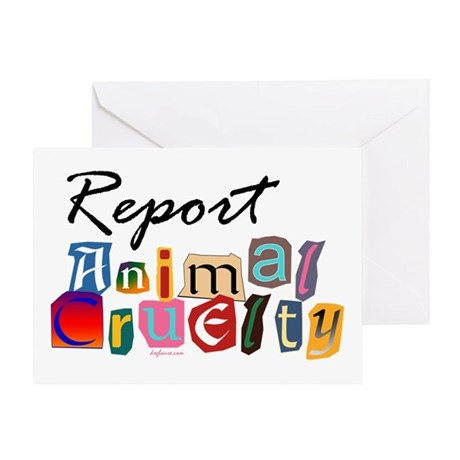 Report Animal Cruelty Greeting Card