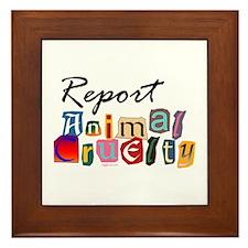Report Animal Cruelty Framed Tile