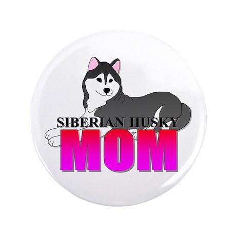 "Siberian Husky Mom 3.5"" Button (100 pack)"