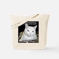 Make it Stop 6 Tote Bag